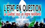 L'État en question : le Québec sous un règne néolibéral