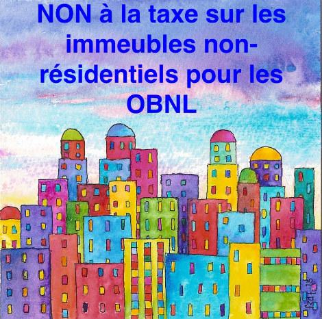 Pour l'abolition de la taxe sur les immeubles non résidentiels pour les OBNL